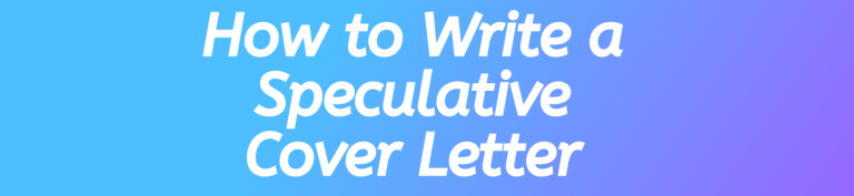 How to Write a Speculative Cover Letter