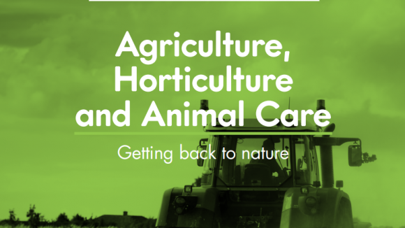 Agriculture, horticulture and animal care