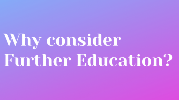 Why consider further education